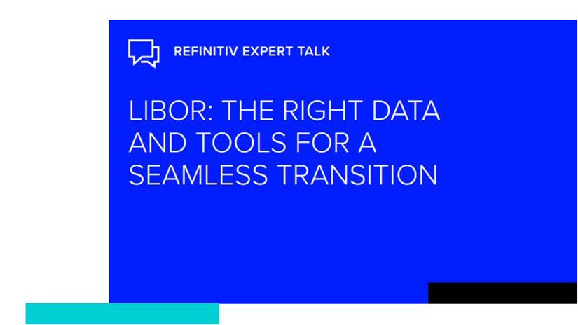 Expert talk icon - LIBOR: the right data and tools for seamless transition written on blue background