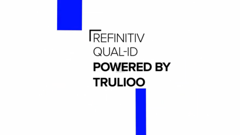 A poster stating that Refinitiv's Qual-ID is powered by Trulioo