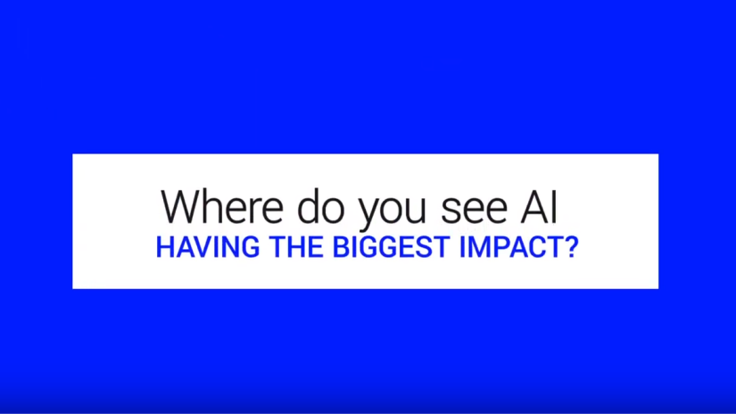 Where do you see AI having the biggest impact?