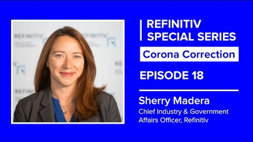 Sherry Madera sits in a squared frame on a blue background. The text to her left reads refinitiv special series corona correction episode 18