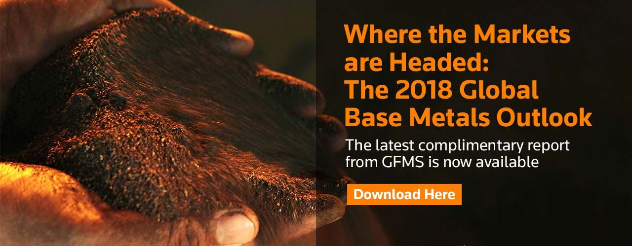 Download 2018 Global Base Metals Outlook, available on Thomson Reuters Eikon