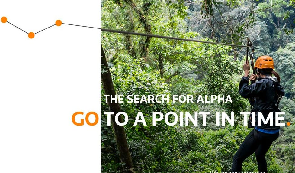 The search for alpha: Go to a point in time. Destination Quant