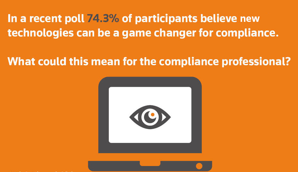 The technologies helping to change compliance. Poll result
