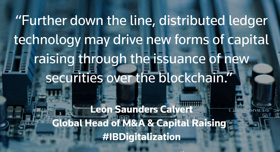 M&A and the digitalization of investment banking. Leon Saunders Calvert Quote 1