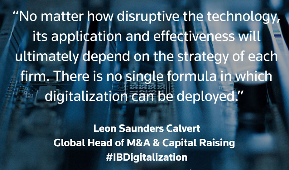 M&A and the digitalization of investment banking. Leon Saunders Calvert Quote 2