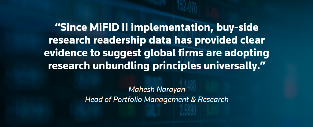 Mahesh Narayan Quote 2. Buy-side research usage after MiFID II