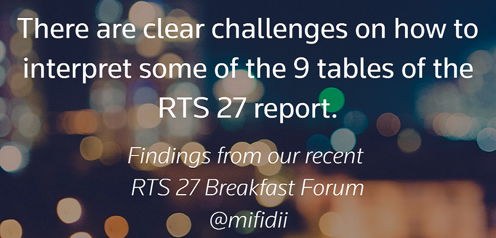 There are clear challenges on how to interpret some of the 9 tables of the RTS report