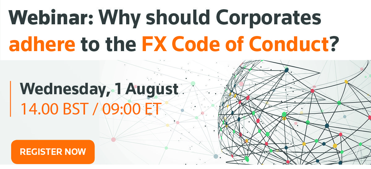 Webinar: Why should Corporates adhere to the FX Code of Conduct