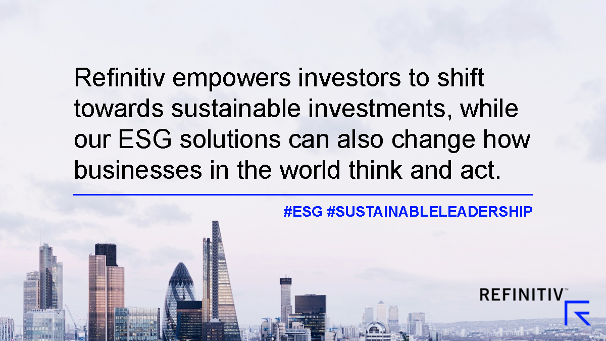A new benchmark on sustainable leadership. Refinitiv quote
