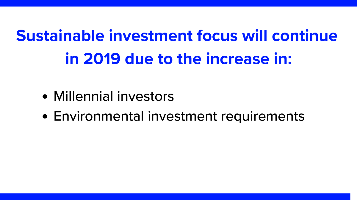 Sustainable investment focus will continue in 2019. Davos 2019: investing in sustainability