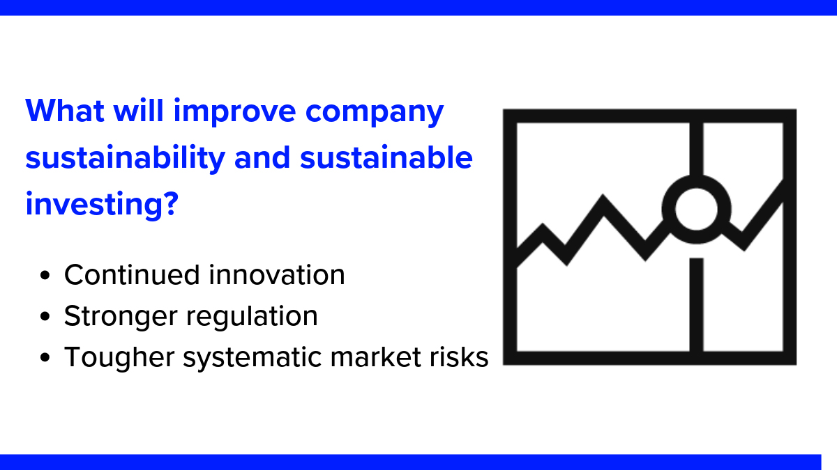What will improve company sustainability and sustainable investing? Davos 2019: investing in sustainability