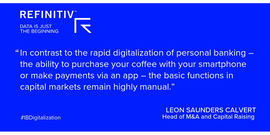 Leon Saunders Calvert Quote 1. A digital transformation in capital raising