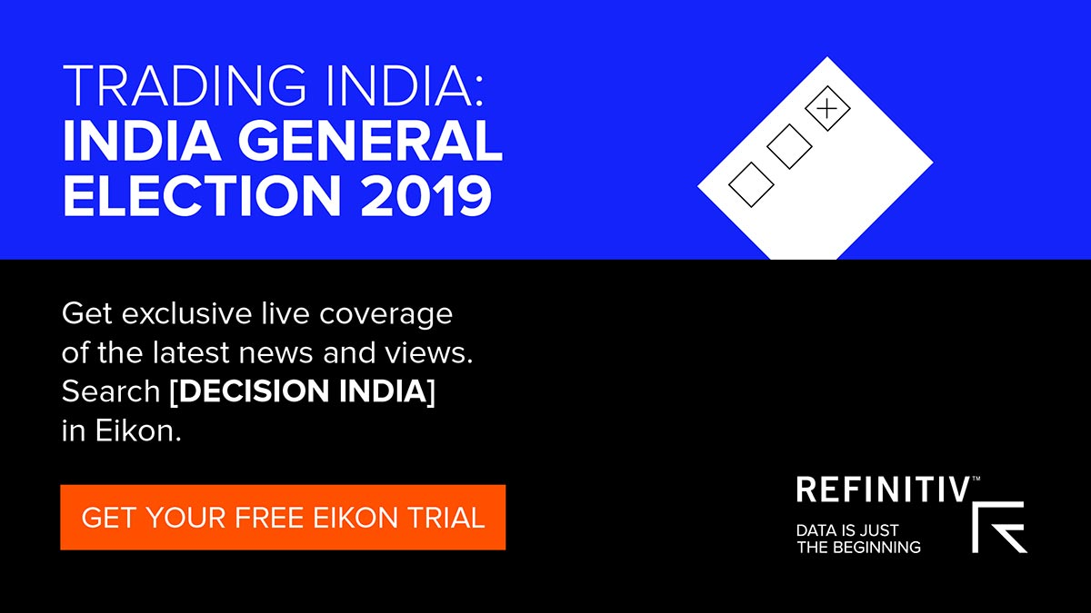 Eikon Trading India. India's 2019 election: Get trusted coverage on Eikon