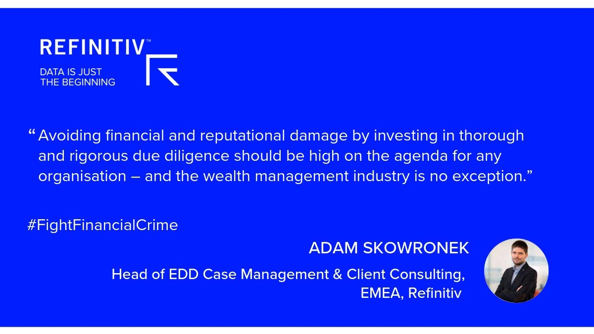 Adam Skowronek Quote. Is Source of Wealth EDD in your investment strategy?