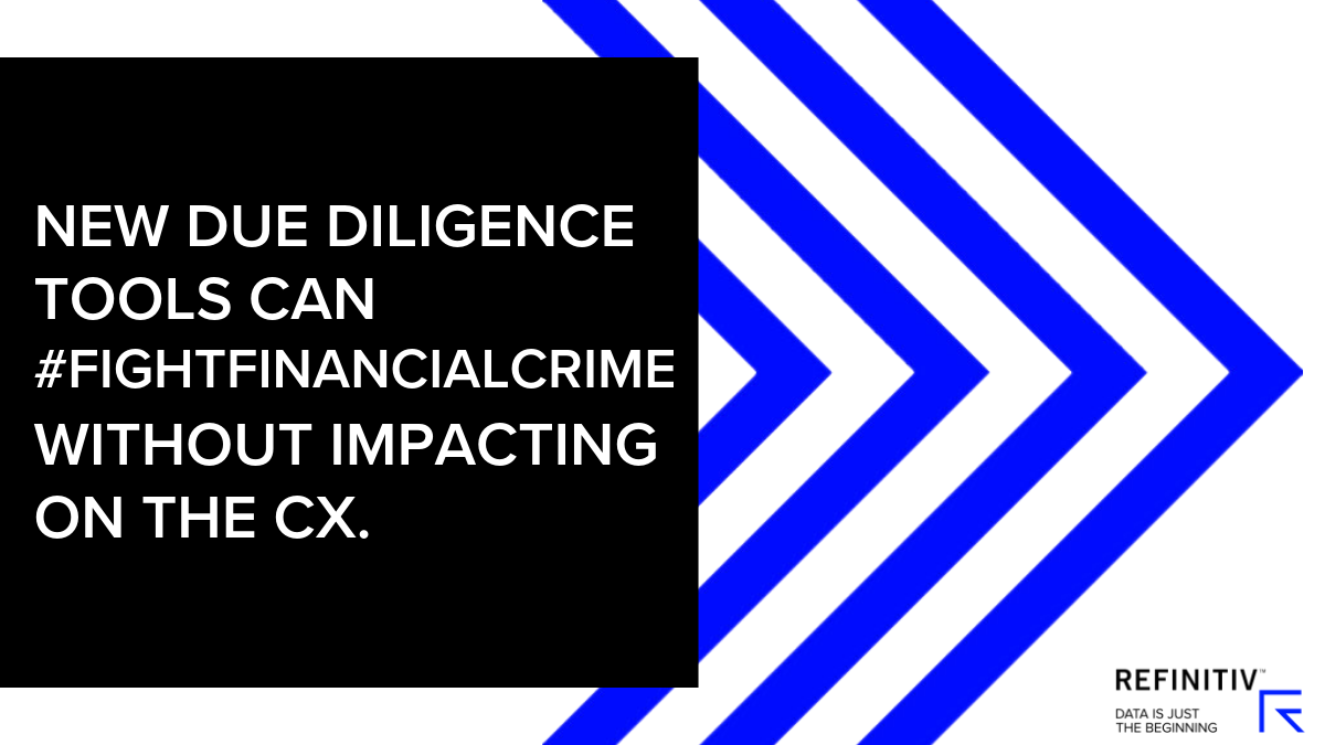 New due diligence tools can impact #FightFinancialCrime without impacting on the CX