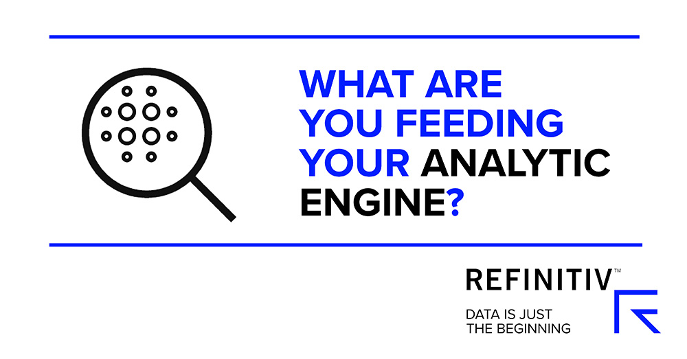 What are you feeding your analytic engine?