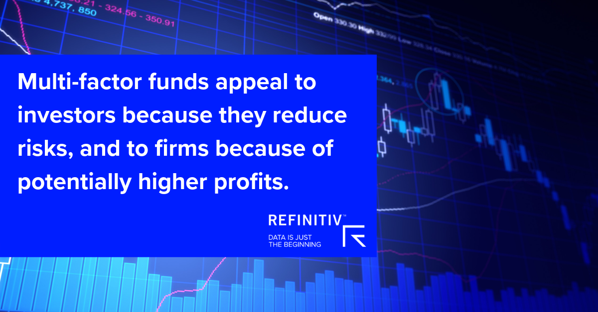 Multi-factor funds appeal to investors because they reduce risks, and to firms because of potentially higher profits