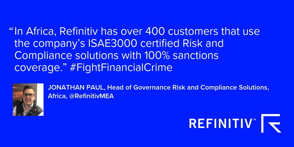Refinitiv has over 400 customers that use the company's ISAE 3000 certified Risk and Compliance solutions with 100 percent sanctions coverage
