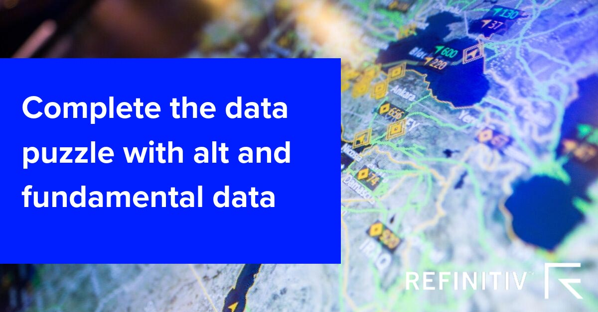 Complete the data puzzle with alt and fundamental data. Alternative data in the search for alpha