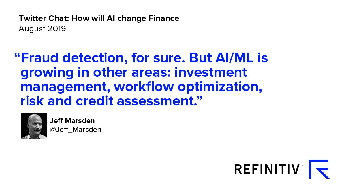 Jeff Marsden Quote. Using AI in financial services — the Twitter view