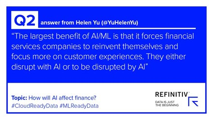 Helen Yu Quote. Using AI in financial services — the Twitter view