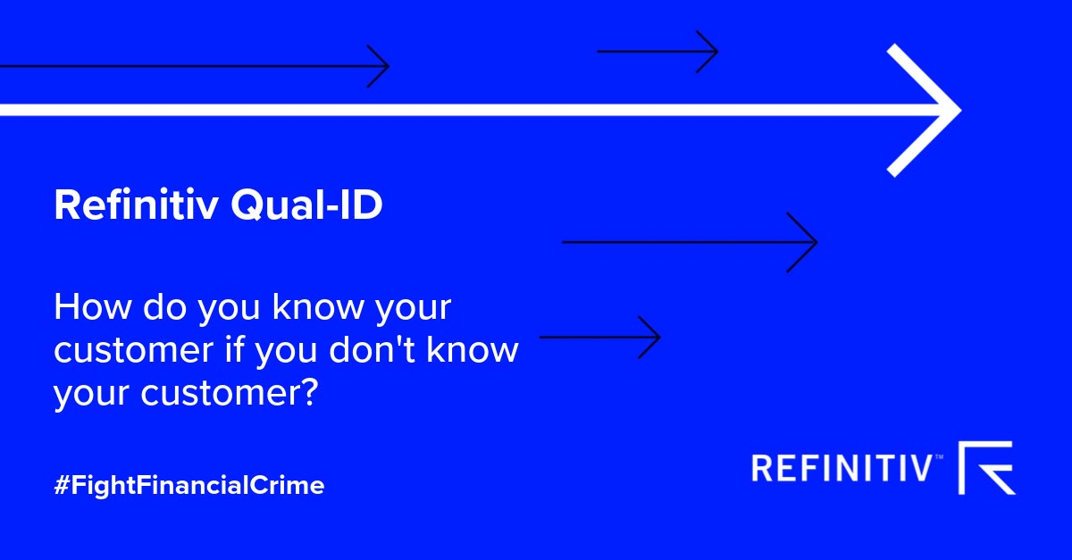 Refinitiv Qual-ID. Digital identity solutions for everyone?