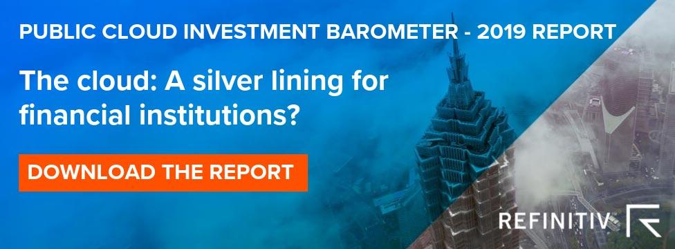 Refinitiv Public Cloud Investment Barometer — 2019 Report