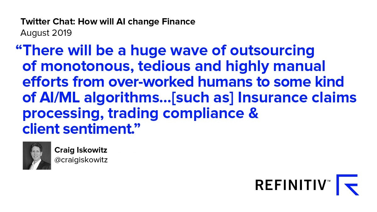 Craig Iskowitz Quote. Using AI in financial services — the Twitter view