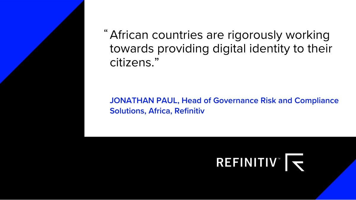 Jonathan Paul quote about digital identity in Africa. Digital ID in Africa: Leading the fraud fight