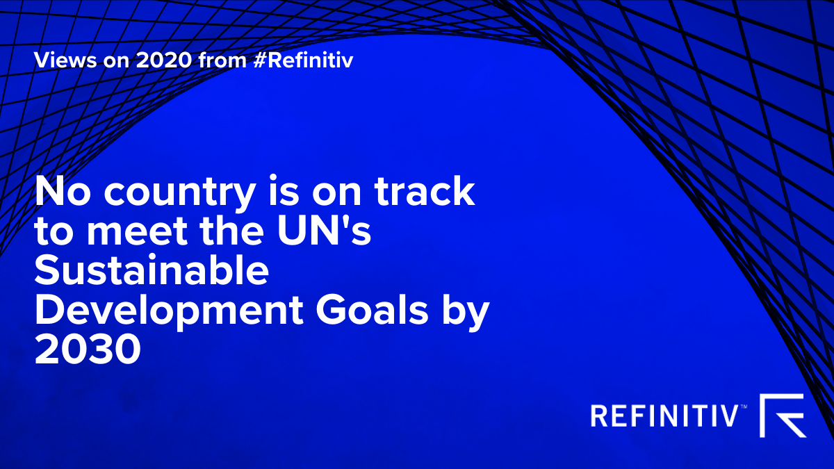 Views on 2020 from #Refinitiv image 1. Sustainable Leadership Three regulatory trends to look out for.