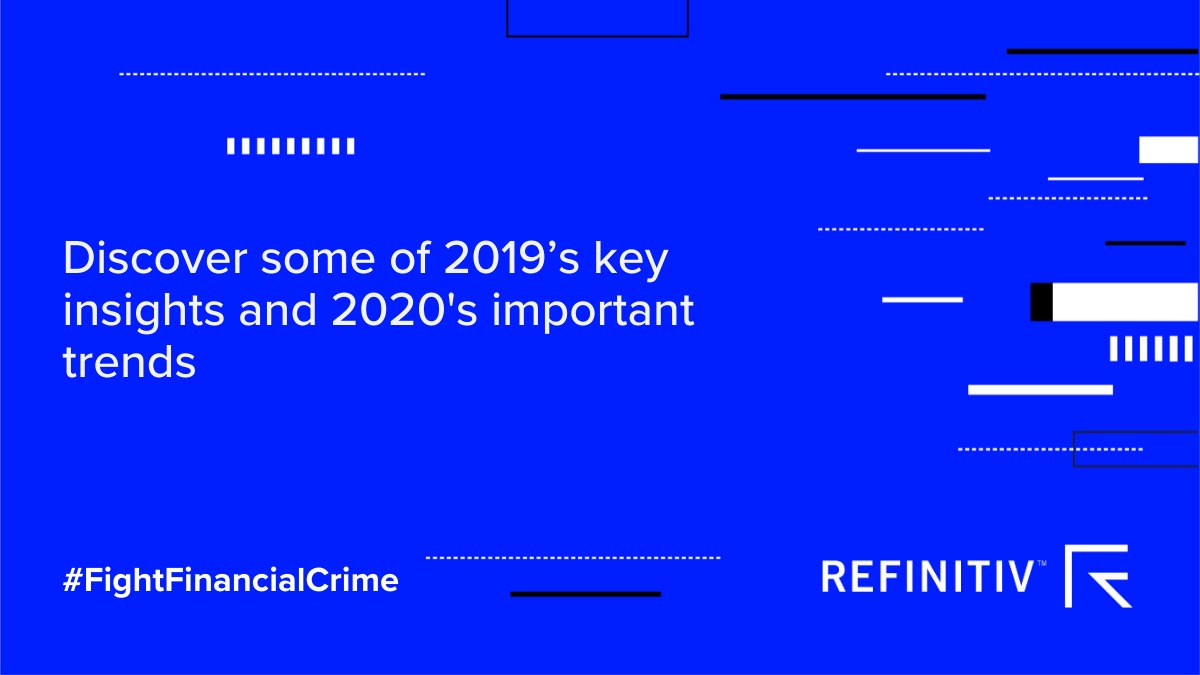 Discover some of 2019's key insights and 2020's important trends. How we're fighting financial crime in 2020