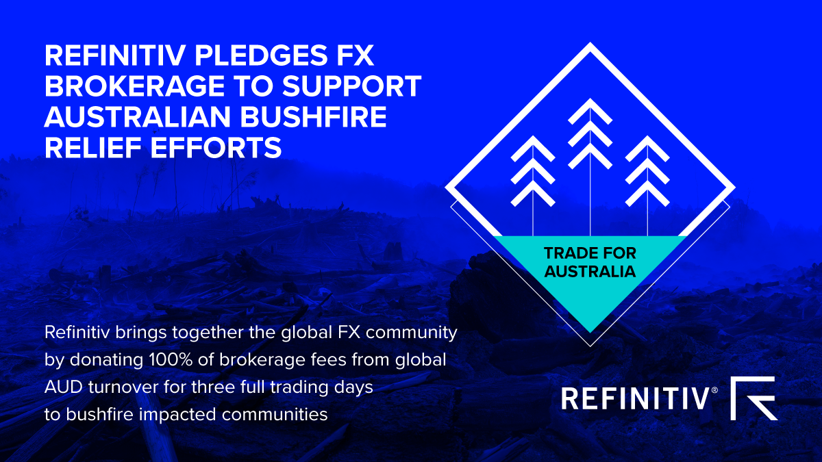 Refinitiv Pledges FX Brokerage To Support Australian Bushfire Relief Efforts Banner