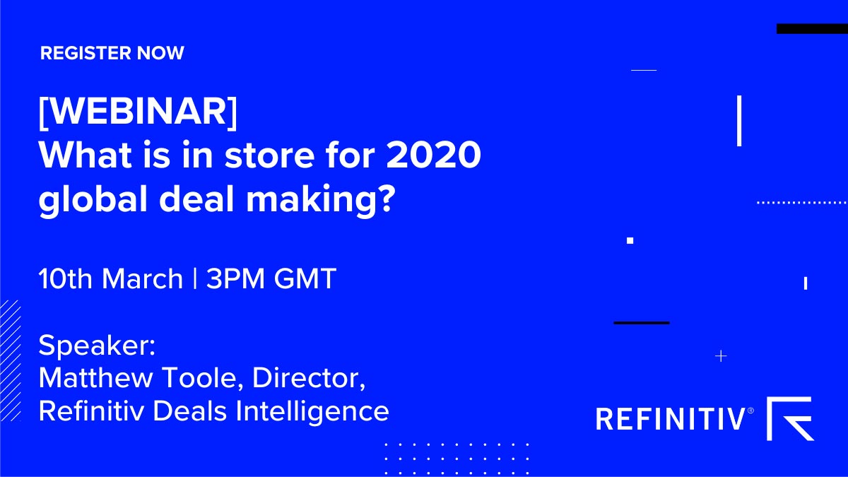 Webinar: What is in store for 2020 global deal making? Optimism for M&A and capital markets in 2020