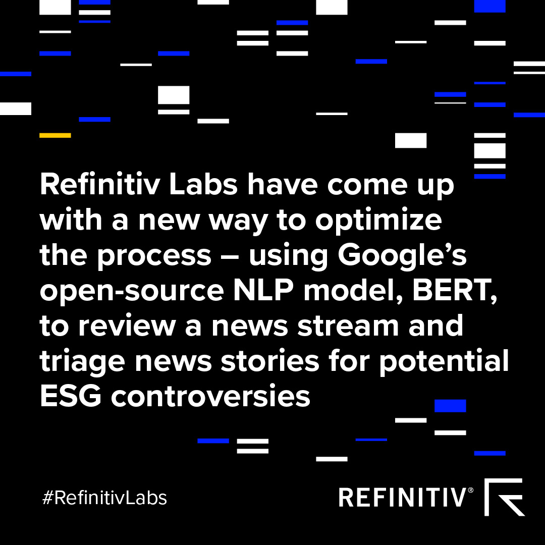 Visual with text highlighting that Refinitiv Labs has come up with a new way to optimize the process reviewing a news stream and triage stories for potential ESG controversies