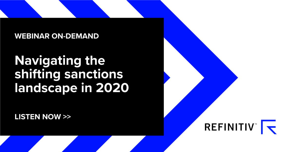 Listen to the full sanctions compliance webinar to find out more about navigating the changing sanctions landscape.Sanctions compliance in a shifting landscape