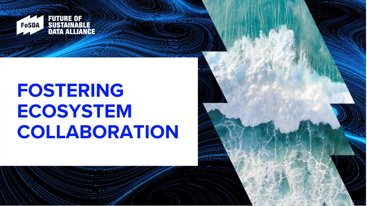 Fostering ecosystem collaboration. New alliance helps close sustainable data gap