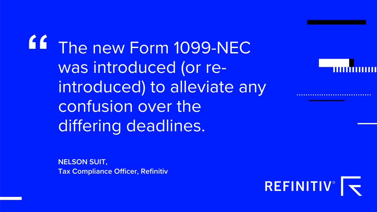 The new Form 1099-NEC was introduced (or re-introduced): To alleviate any confusion over the differing deadlines. New Form 1099-NEC joins the 1099 series of info